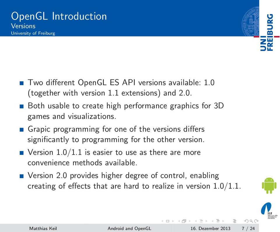 Grapic programming for one of the versions differs significantly to programming for the other version. Version 1.0/1.