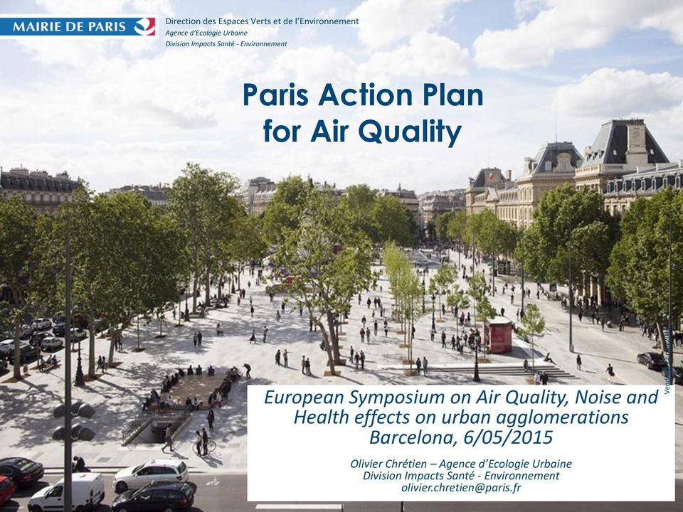 Symposium on Air Quality, Noise and Health effects on urban agglomerations Barcelona, 6/05/2015