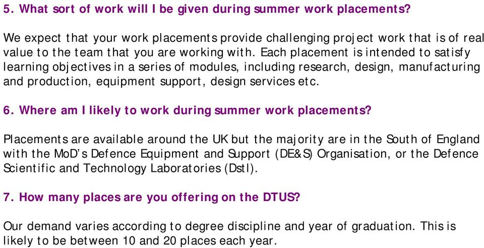 Where am I likely to work during summer work placements?