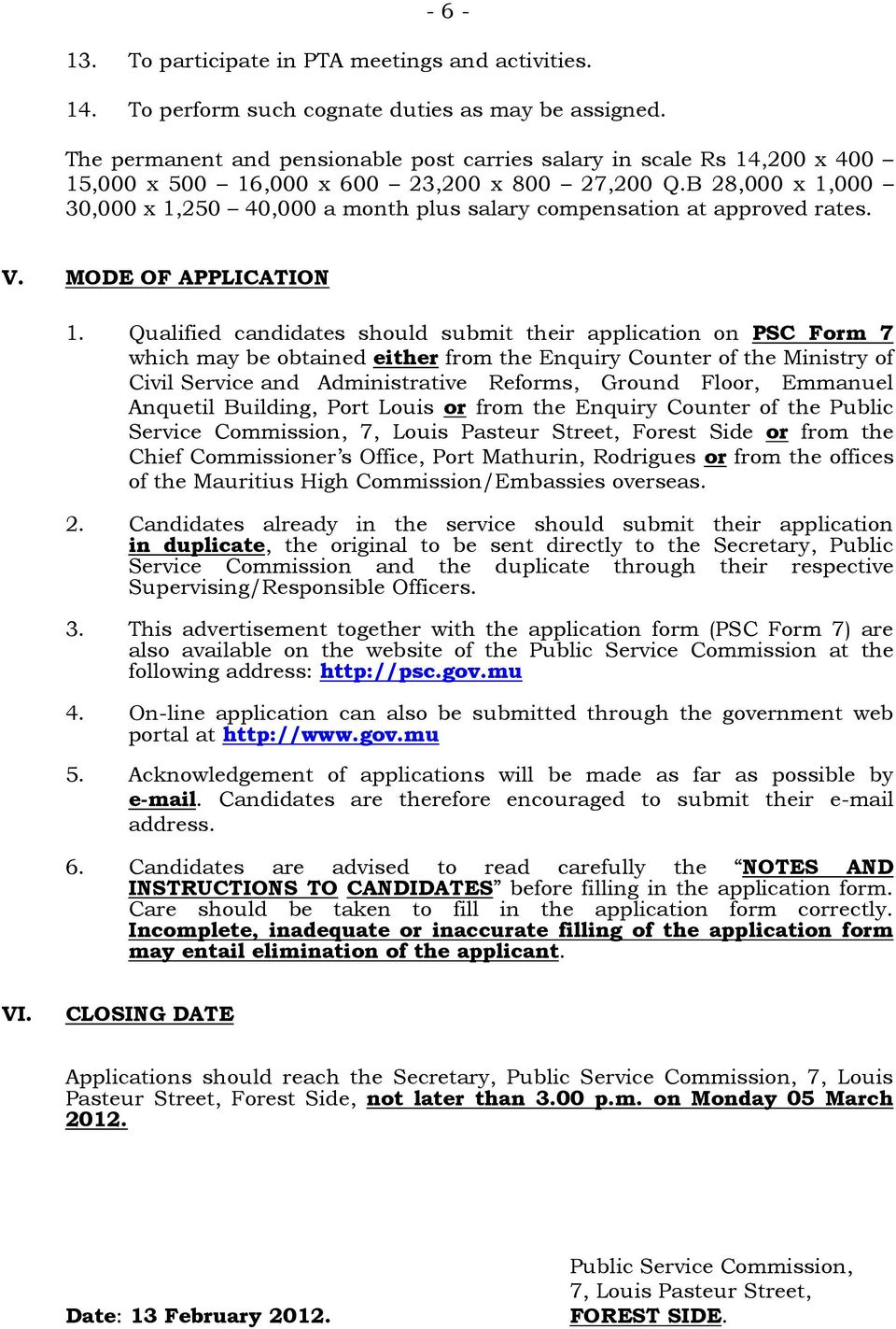 B 28,000 x 1,000 30,000 x 1,250 40,000 a month plus salary compensation at approved rates. V. MODE OF APPLICATION 1.