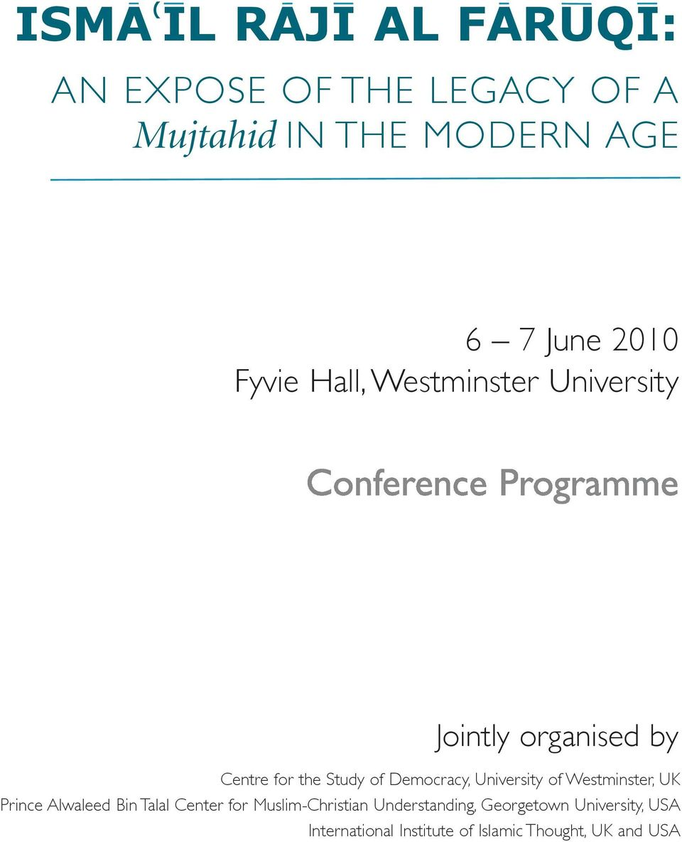 Democracy, University of Westminster, UK Prince Alwaleed Bin Talal Center for