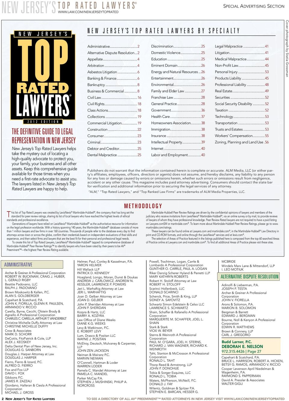 com/newjerseytoprated Special Advertising Section n e w j e r s e y s 2 0 1 2 E d i t i o n THE DEFINITIVE GUIDE TO LEGAL REPRESENTATION IN new jersey New Jersey s Top Rated Lawyers helps take the