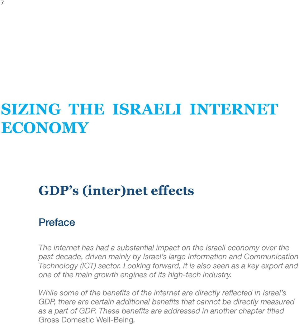 Israel s large Information and Communication Technology (ICT) sector.