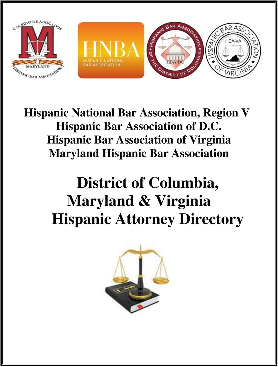 Hispanic Bar Association of Virginia Maryland Hispanic
