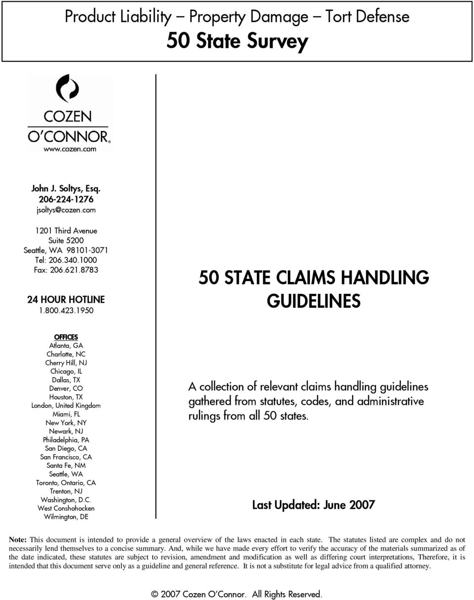 1950 50 STATE CLAIMS HANDLING GUIDELINES OFFICES Atlanta, GA Charlotte, NC Cherry Hill, NJ Chicago, IL Dallas, TX Denver, CO Houston, TX London, United Kingdom Miami, FL New York, NY Newark, NJ
