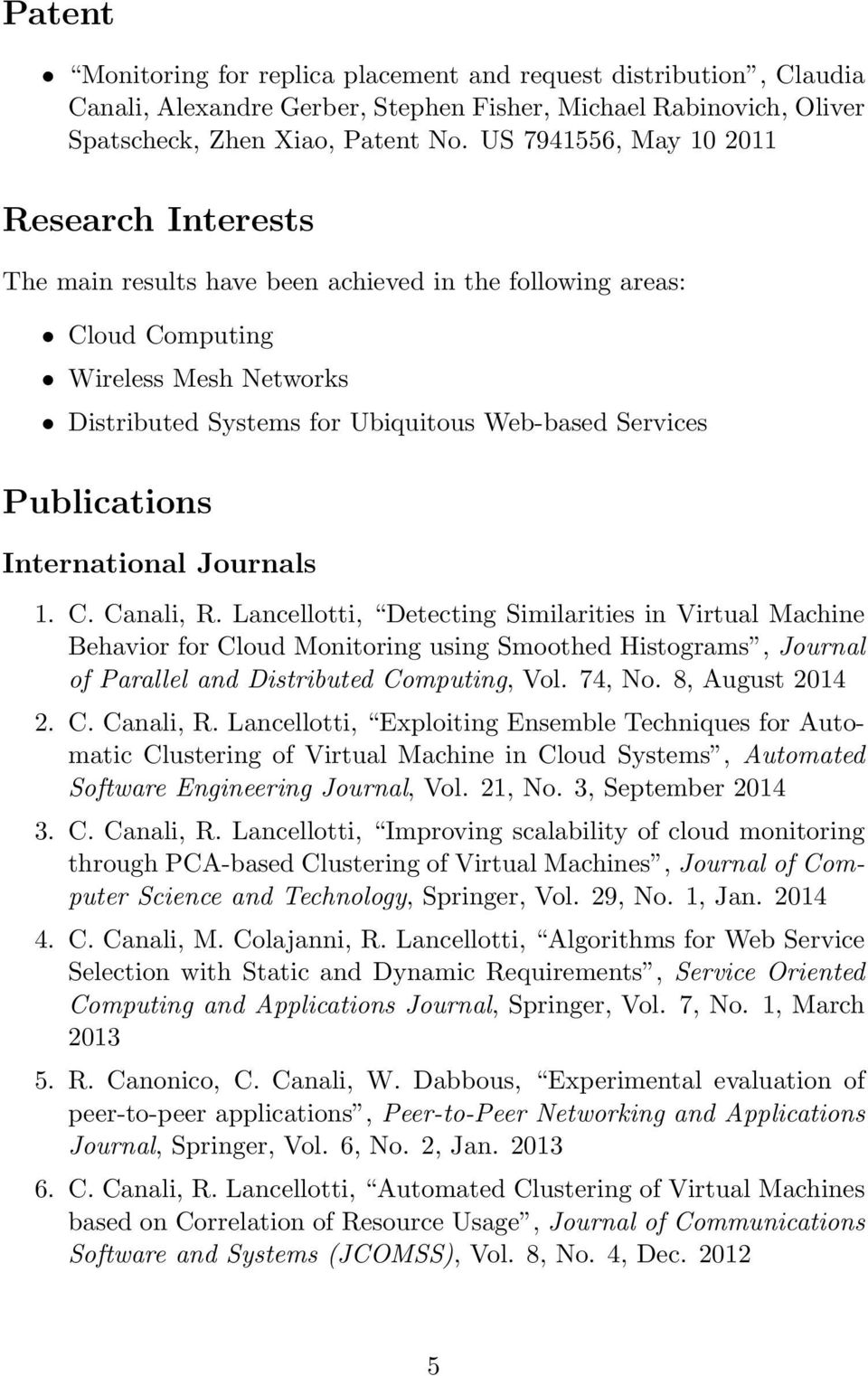 Publications International Journals 1. C. Canali, R.