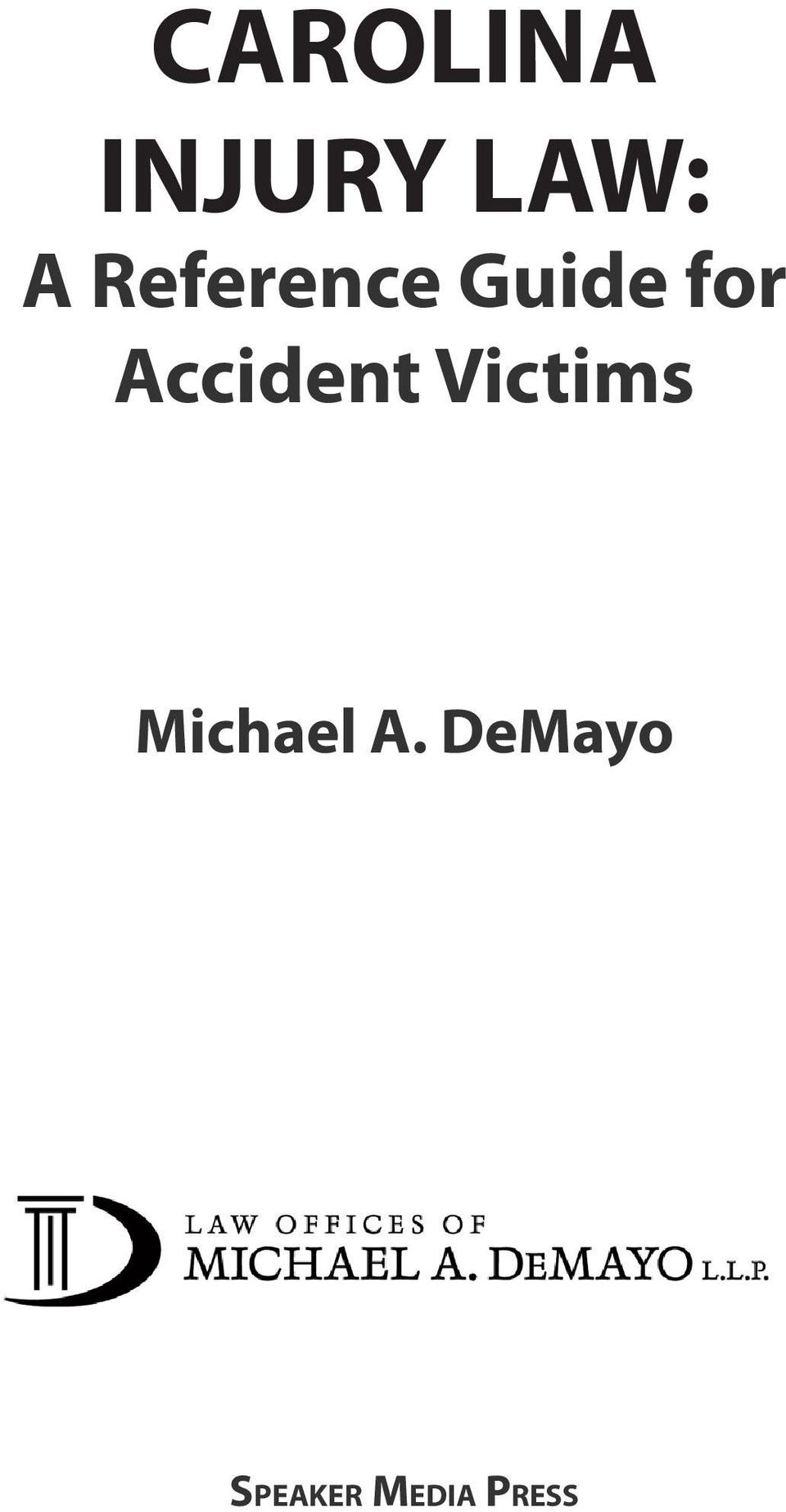 Accident Victims Michael