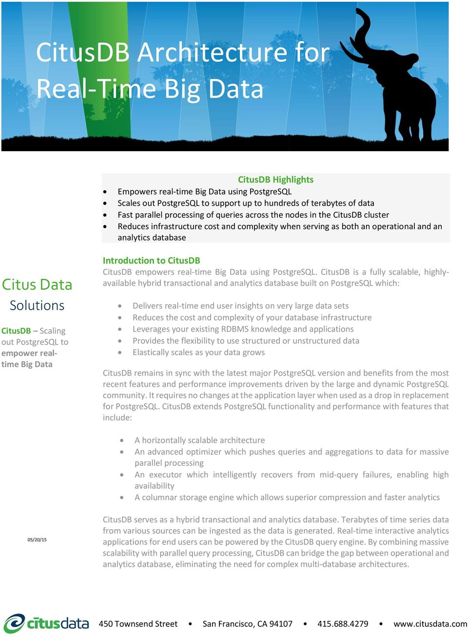 Scaling out PostgreSQL to empower realtime Big Data Introduction to CitusDB CitusDB empowers real-time Big Data using PostgreSQL.