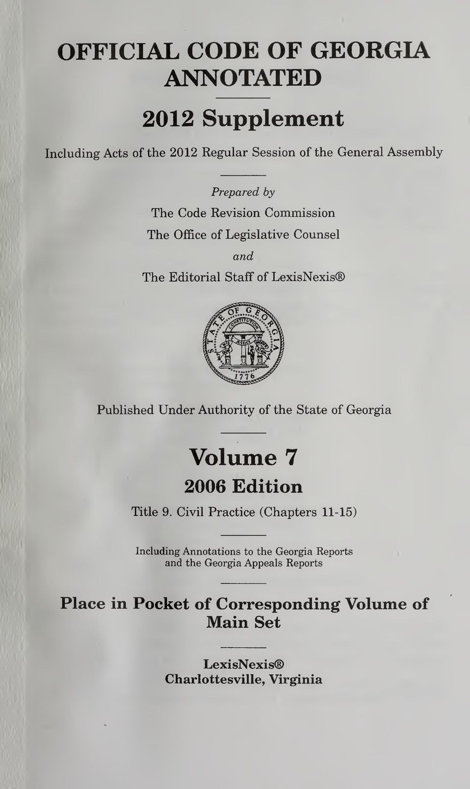 Authority of the State of Georgia Volume 7 2006 Edition Title 9.
