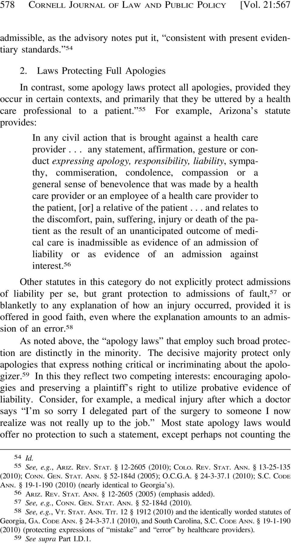 patient. 55 For example, Arizona s statute provides: In any civil action that is brought against a health care provider.