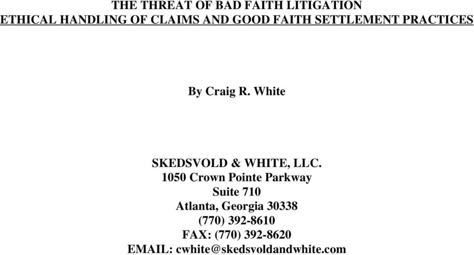 White SKEDSVOLD & WHITE, LLC.