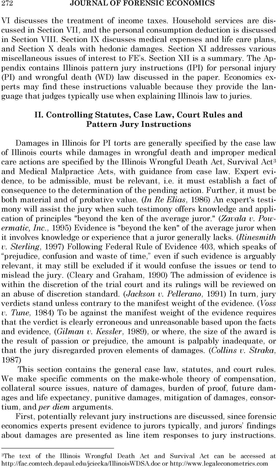 The Appendix contains Illinois pattern jury instructions (IPI) for personal injury (PI) and wrongful death (WD) law discussed in the paper.
