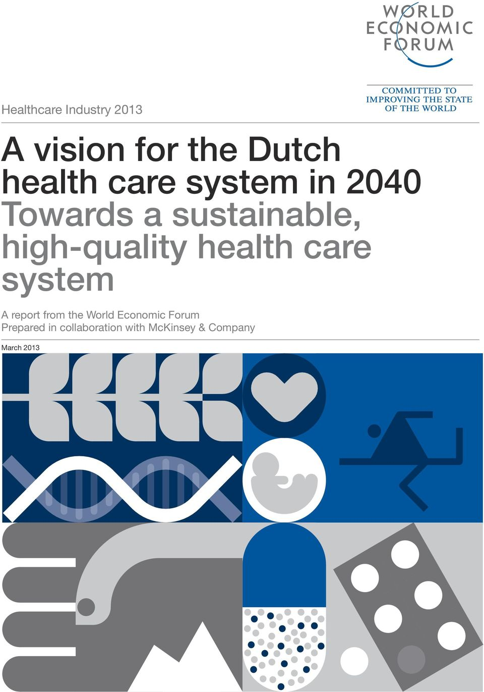 health care system A report from the World Economic Forum