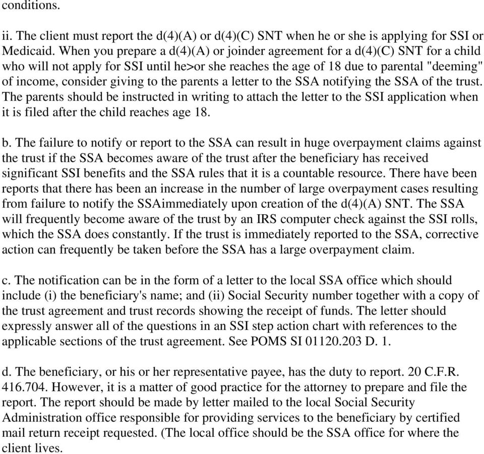 the parents a letter to the SSA notifying the SSA of the trust. The parents should be instructed in writing to attach the letter to the SSI application when it is filed after the child reaches age 18.