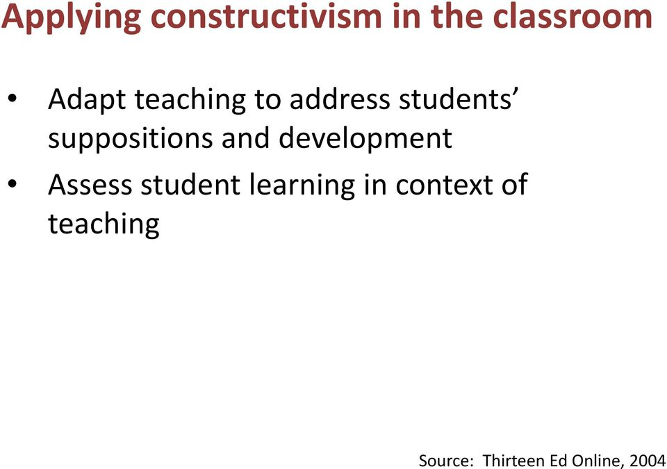 suppositions and development Assess student
