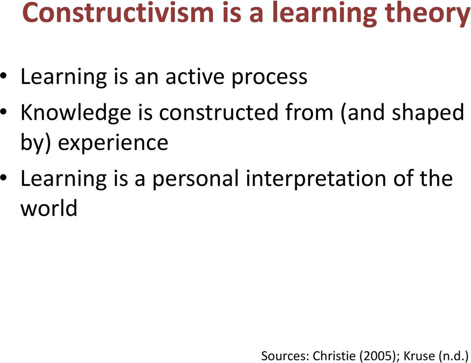 an overview of the theory of constructivism and its impact on teaching and learning curriculum The impact of constructivism on education: language, discourse impact on instruction and curriculum design constructivism is not a theory about teaching.
