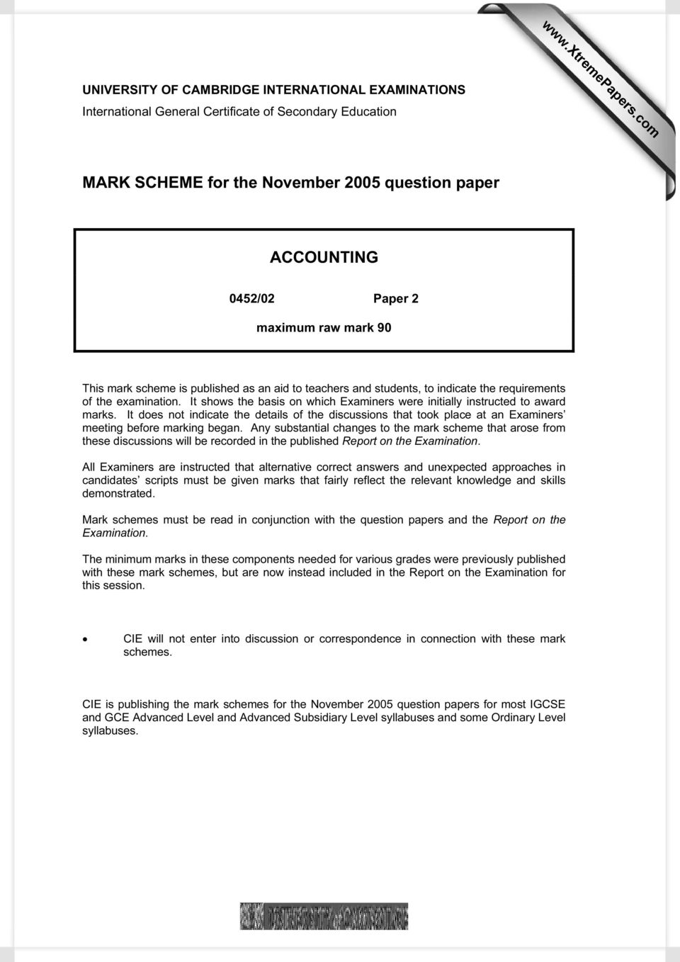 90 This scheme is published as an aid to teachers and students, to indicate the requirements of the examination. It shows the basis on which Examiners were initially instructed to award s.