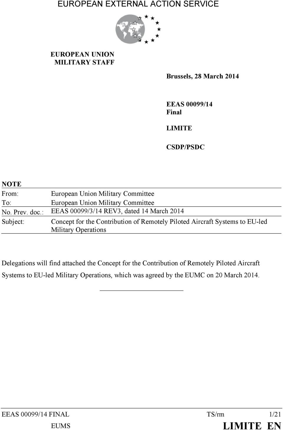 : EEAS 00099/3/14 REV3, dated 14 March 2014 Subject: Concept for the Contribution of Remotely Piloted Aircraft Systems to EU-led Military