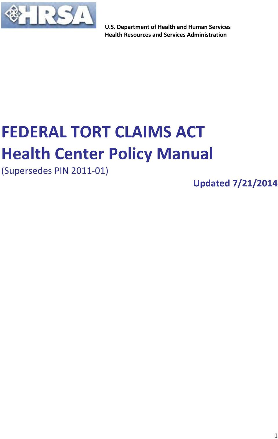 FEDERAL TORT CLAIMS ACT Health Center Policy