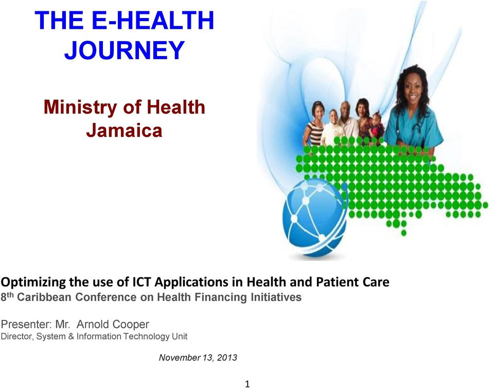 Conference on Health Financing Initiatives Presenter: Mr.