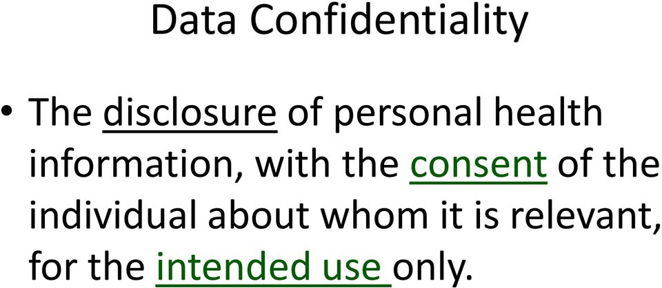 consent of the individual about whom