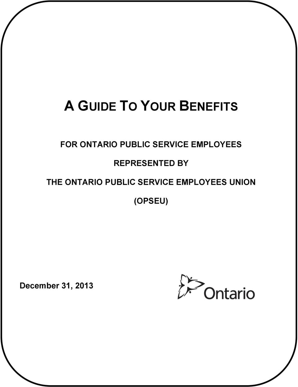 BY THE ONTARIO PUBLIC SERVICE