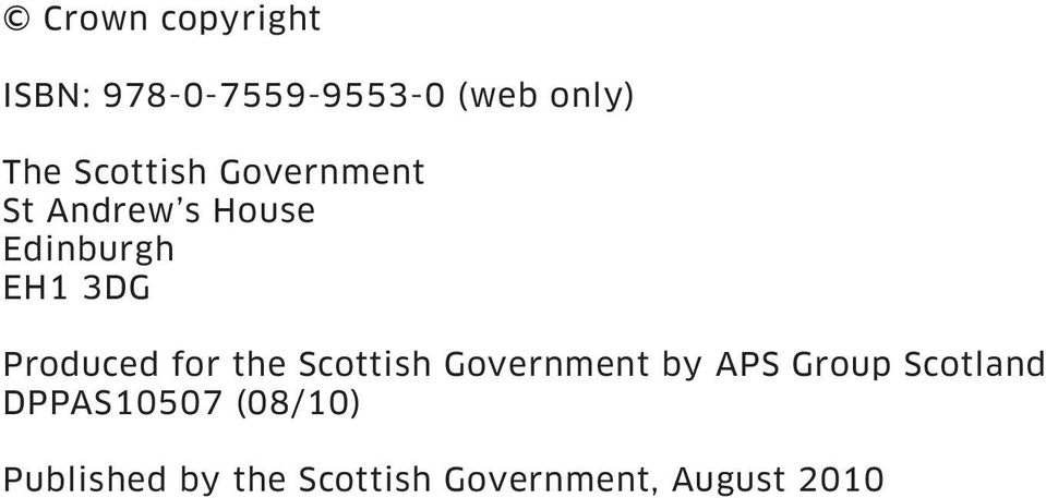 Produced for the Scottish Government by APS Group Scotland