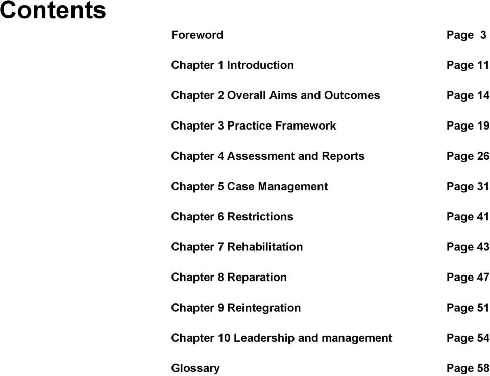 Management Page 31 Chapter 6 Restrictions Page 41 Chapter 7 Rehabilitation Page 43 Chapter 8