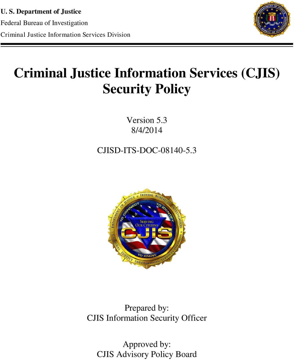 Information Services (CJIS) Security Policy Version 5.