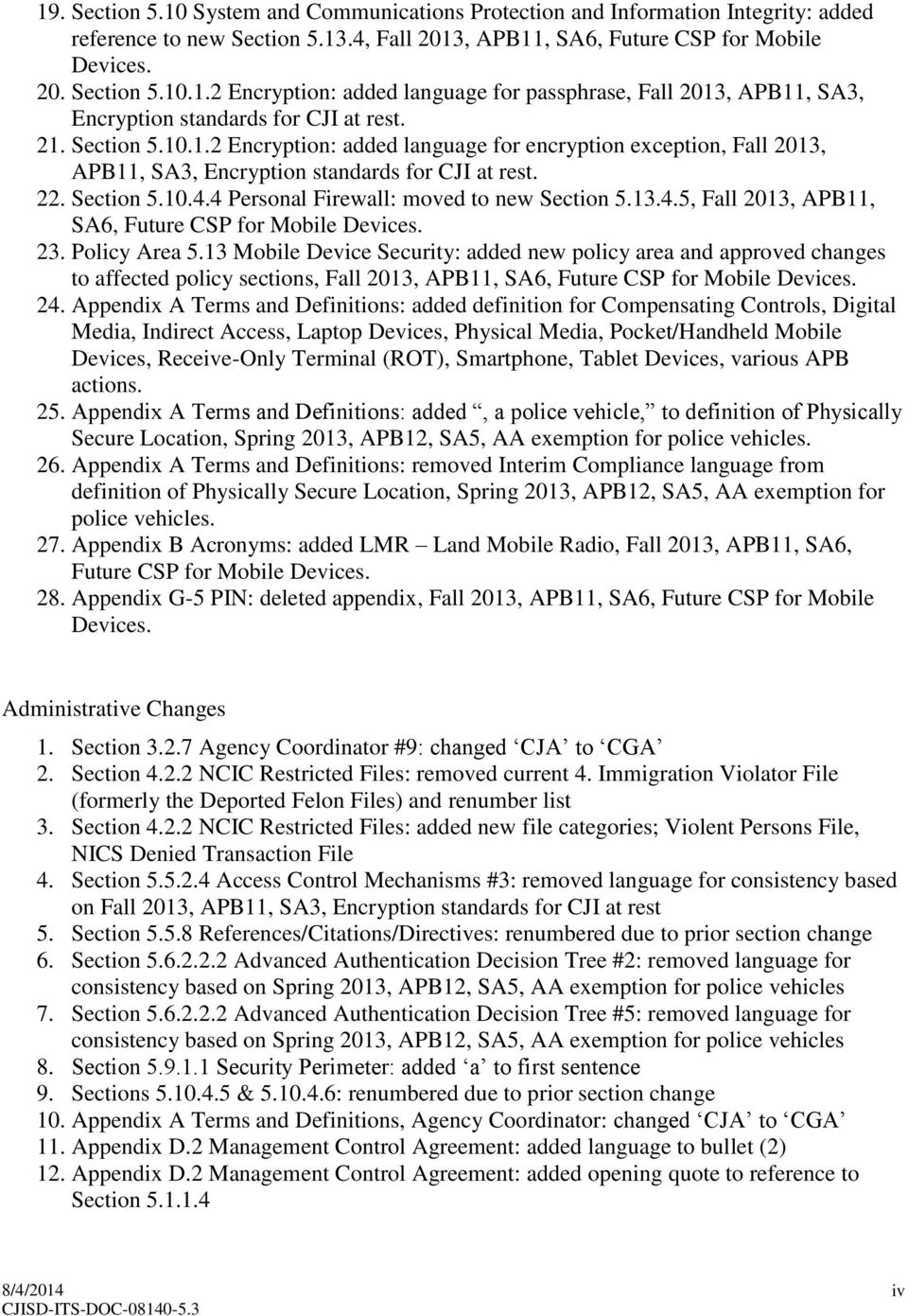 13.4.5, Fall 2013, APB11, SA6, Future CSP for Mobile Devices. 23. Policy Area 5.
