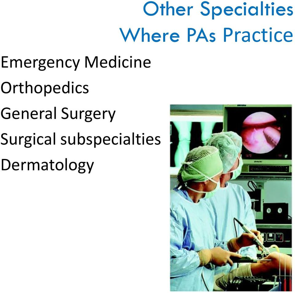 Surgical subspecialties