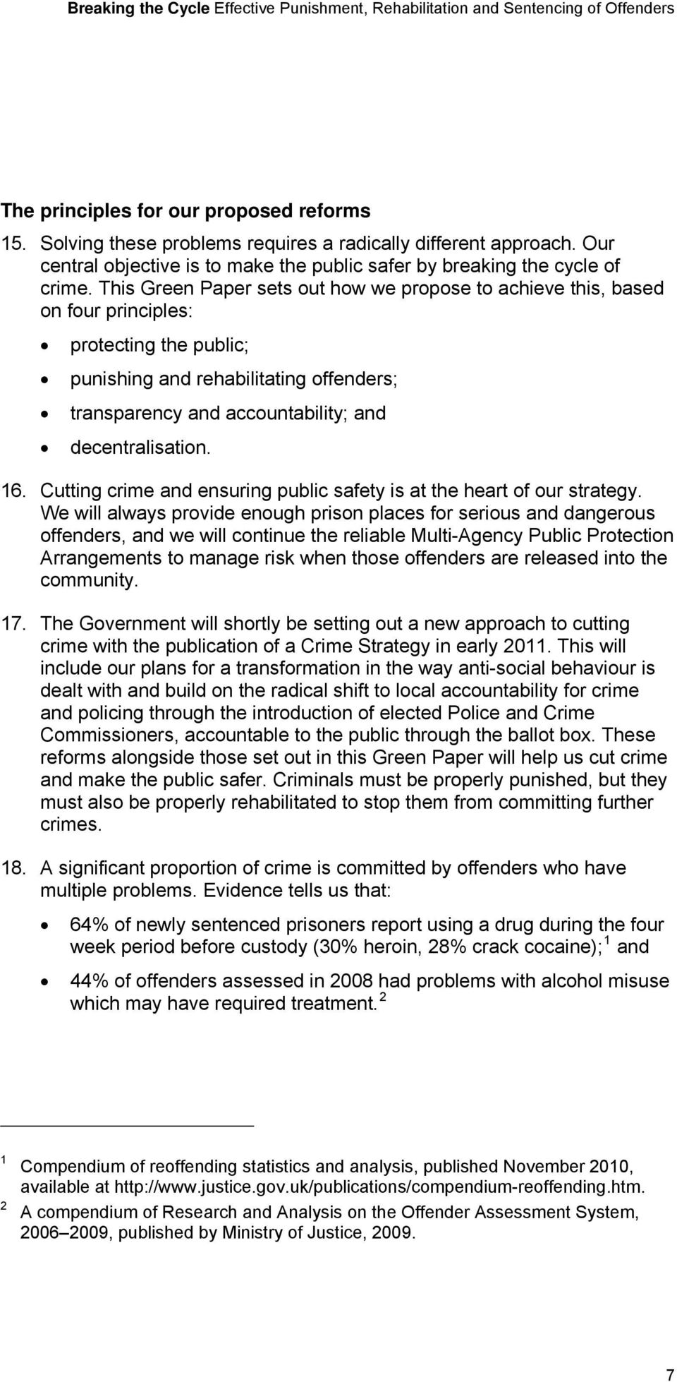 decentralisation. 16. Cutting crime and ensuring public safety is at the heart of our strategy.