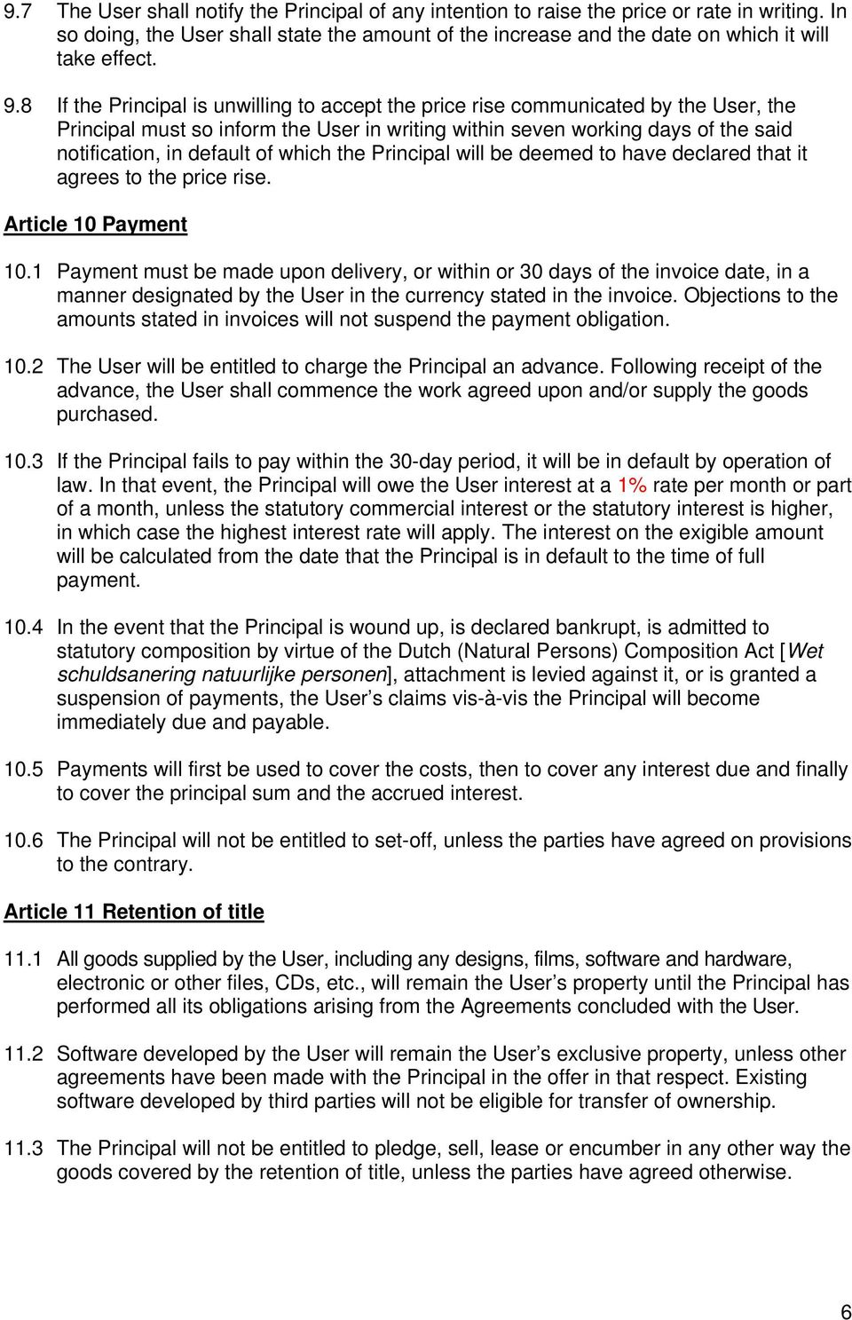 which the Principal will be deemed to have declared that it agrees to the price rise. Article 10 Payment 10.