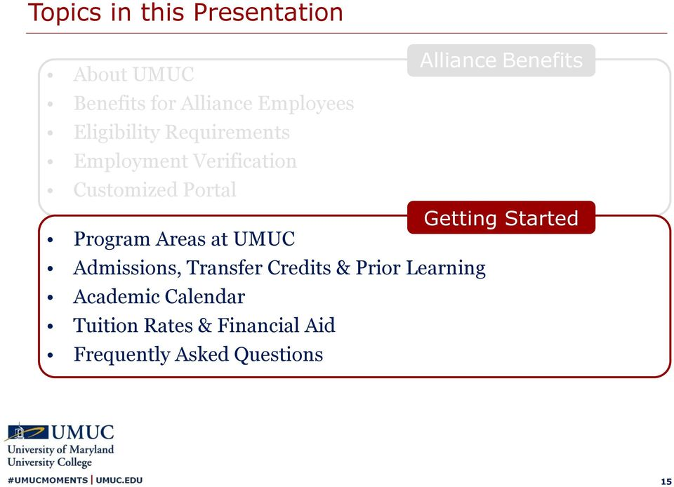 Getting Started Program Areas at UMUC Admissions, Transfer Credits & Prior