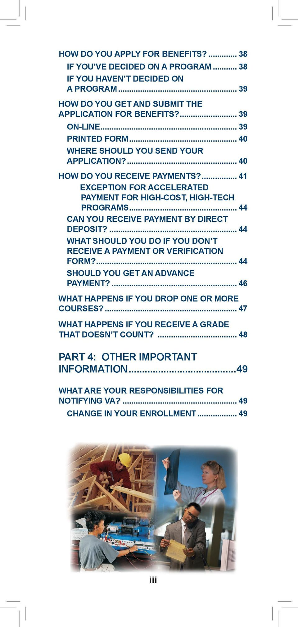 .. 44 CAN YOU RECEIVE PAYMENT BY DIRECT DEPOSIT?... 44 WHAT SHOULD YOU DO IF YOU DON T RECEIVE A PAYMENT OR VERIFICATION FORM?... 44 SHOULD YOU GET AN ADVANCE PAYMENT?