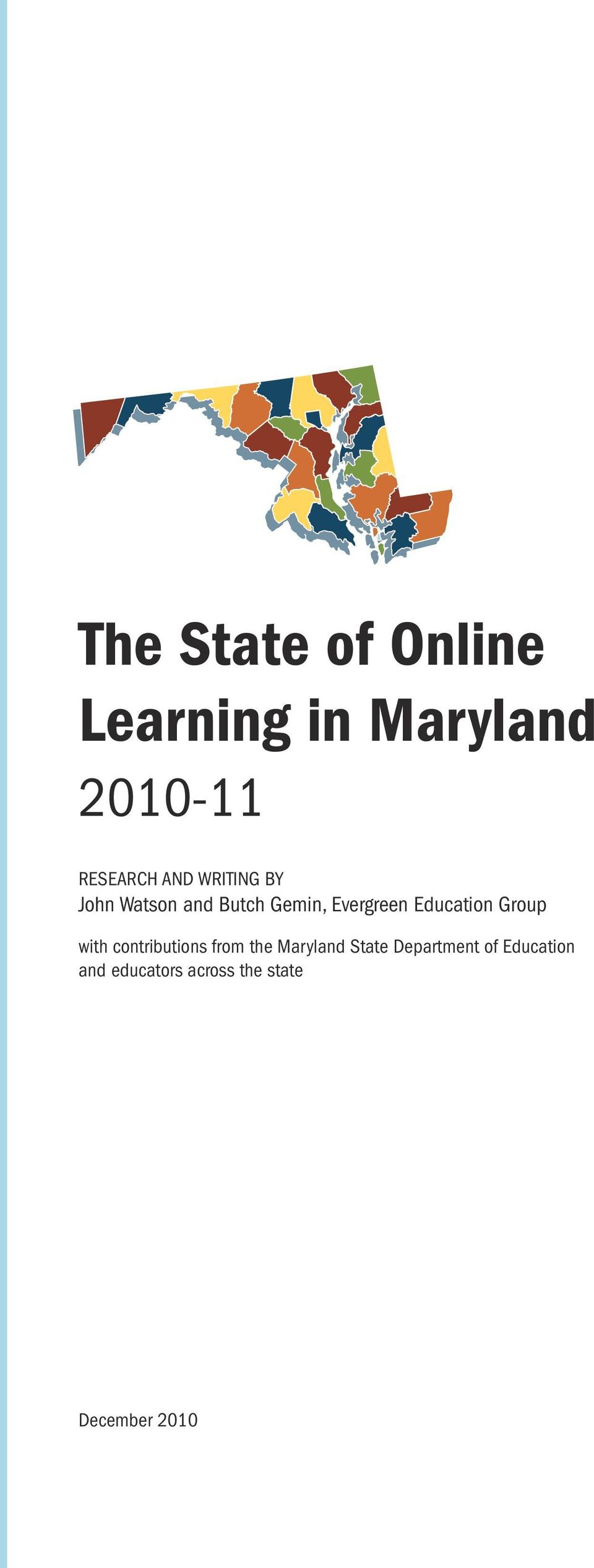 Education Group with contributions from the Maryland State