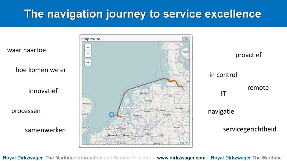 com - Royal Dirkzwager The Maritime The navigation journey to service