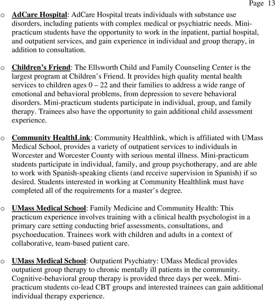 o Children s Friend: The Ellsworth Child and Family Counseling Center is the largest program at Children s Friend.