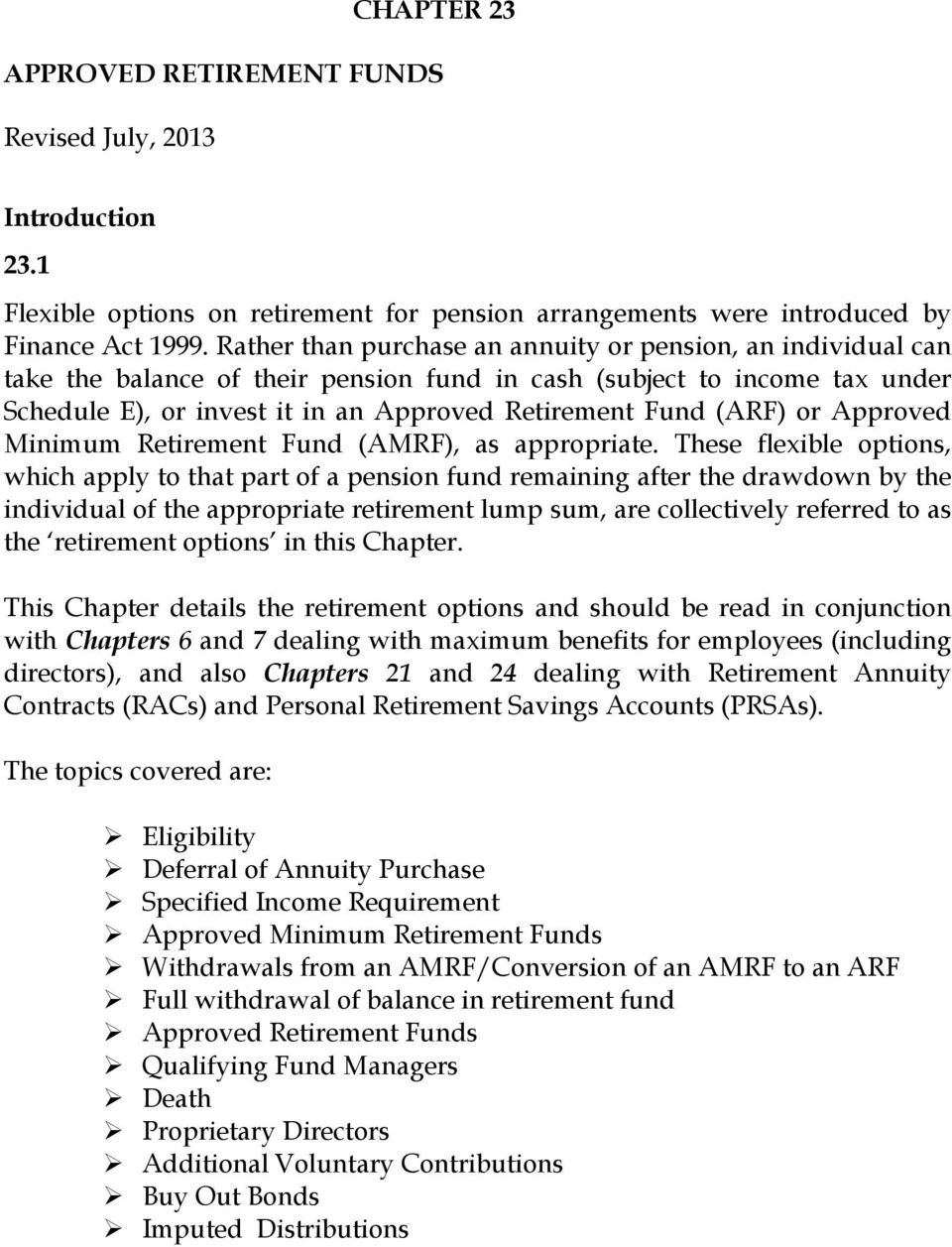 (ARF) or Approved Minimum Retirement Fund (AMRF), as appropriate.