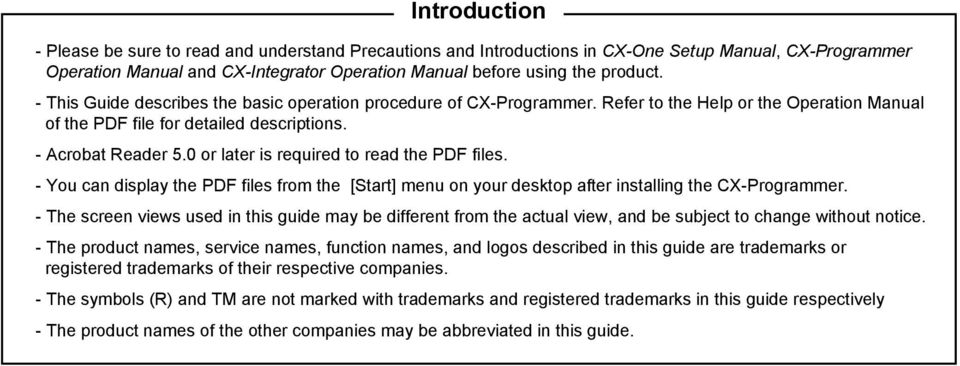 0 or later is required to read the PDF files. - You can display the PDF files from the [Start] menu on your desktop after installing the CX-Programmer.