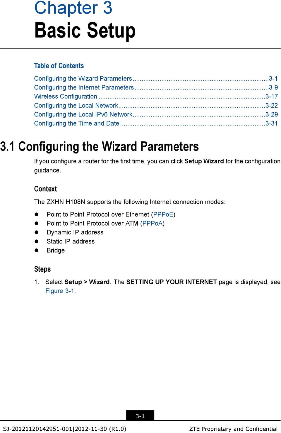 1 Configuring the Wizard s If you configure a router for the first time, you can click Setup Wizard for the configuration guidance.