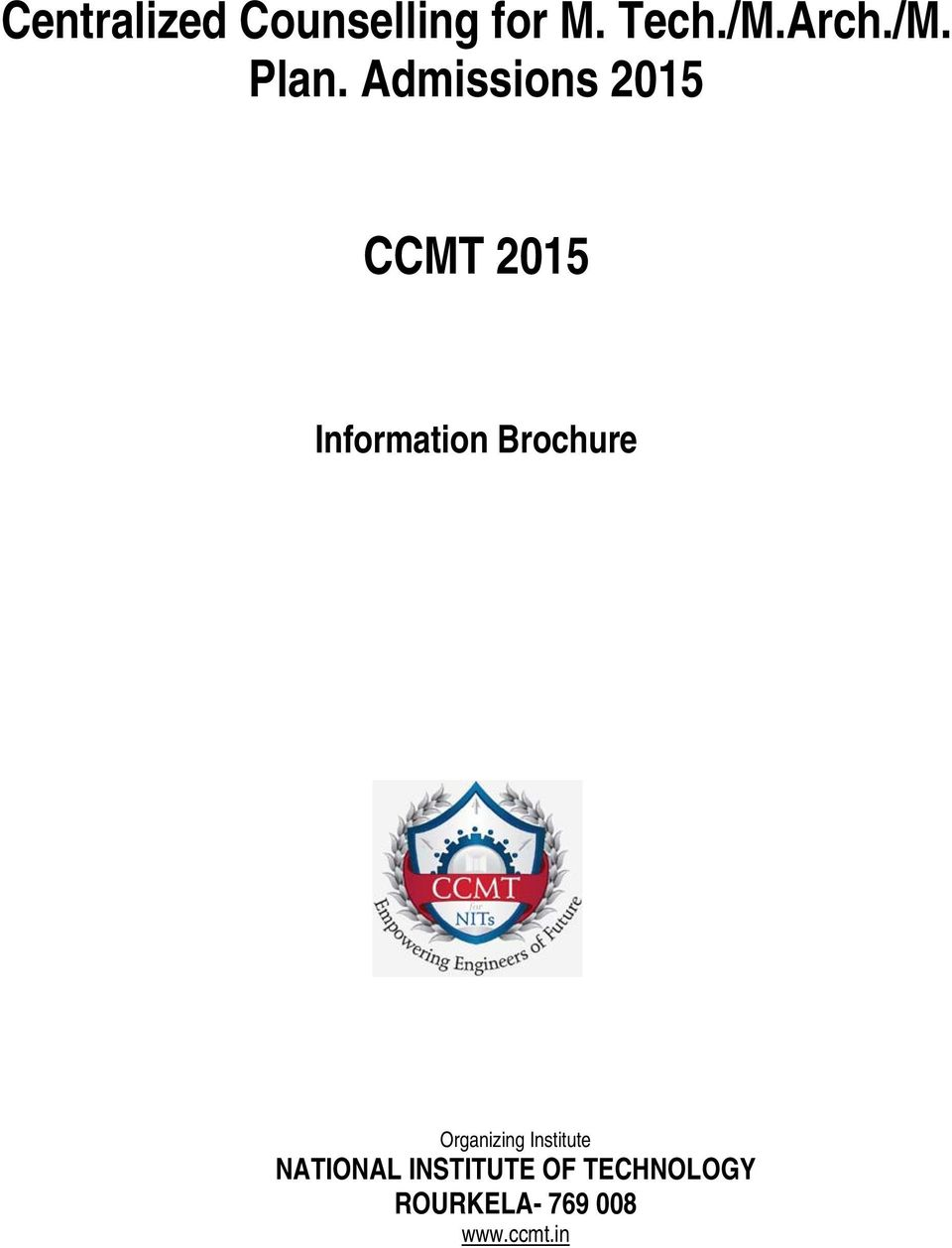 Admissions 2015 CCMT 2015 Information