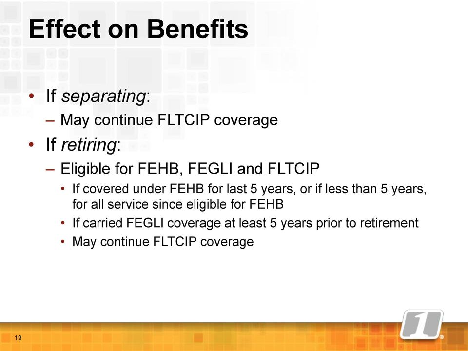 or if less than 5 years, for all service since eligible for FEHB If carried