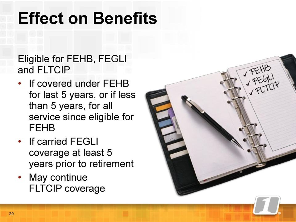 for all service since eligible for FEHB If carried FEGLI