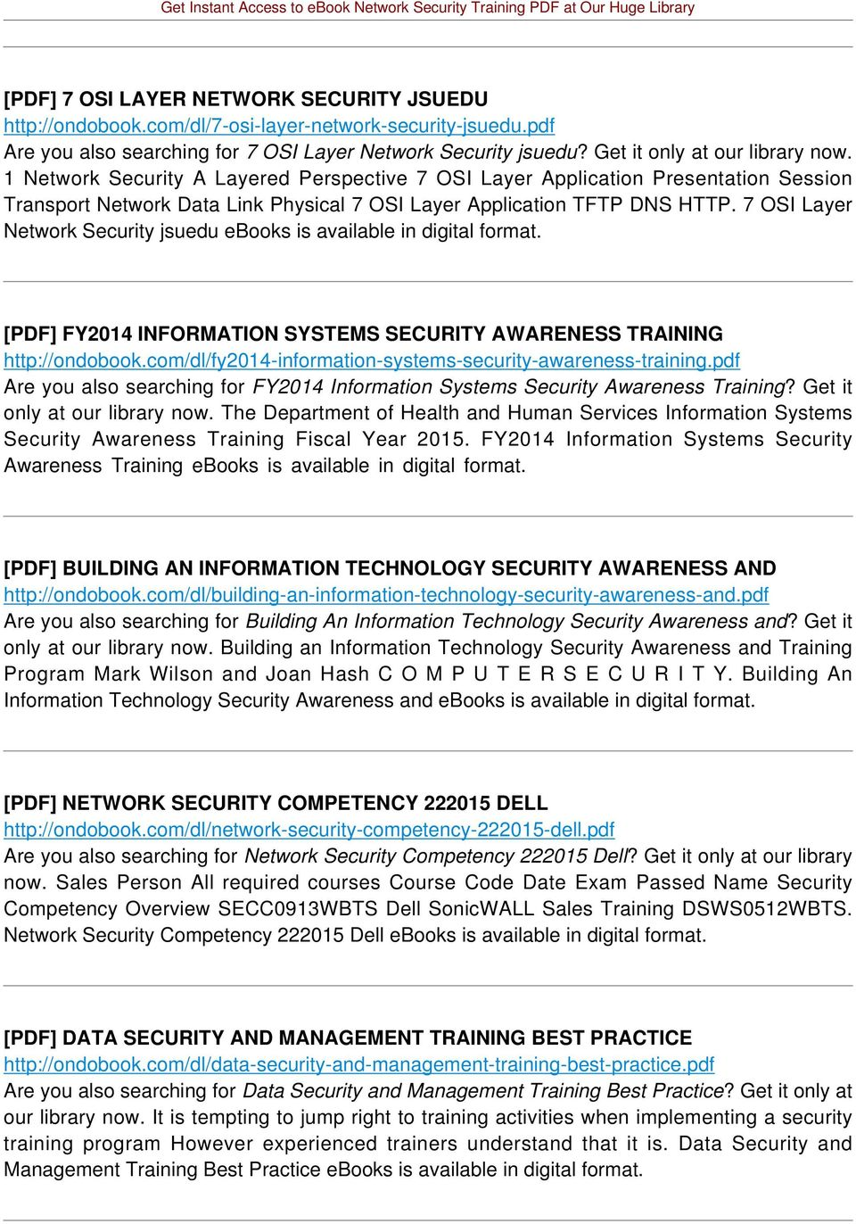 7 OSI Layer Network Security jsuedu ebooks is [PDF] FY2014 INFORMATION SYSTEMS SECURITY AWARENESS TRAINING http://ondobook.com/dl/fy2014-information-systems-security-awareness-training.