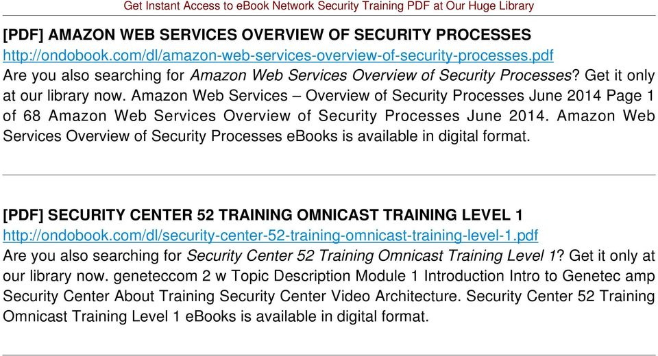 Amazon Web Services Overview of Security Processes June 2014 Page 1 of 68 Amazon Web Services Overview of Security Processes June 2014.