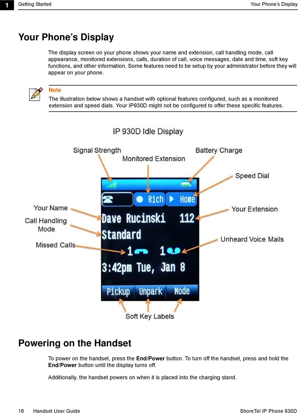 Note The illustration below shows a handset with optional features configured, such as a monitored extension and speed dials. Your IP930D might not be configured to offer these specific features.