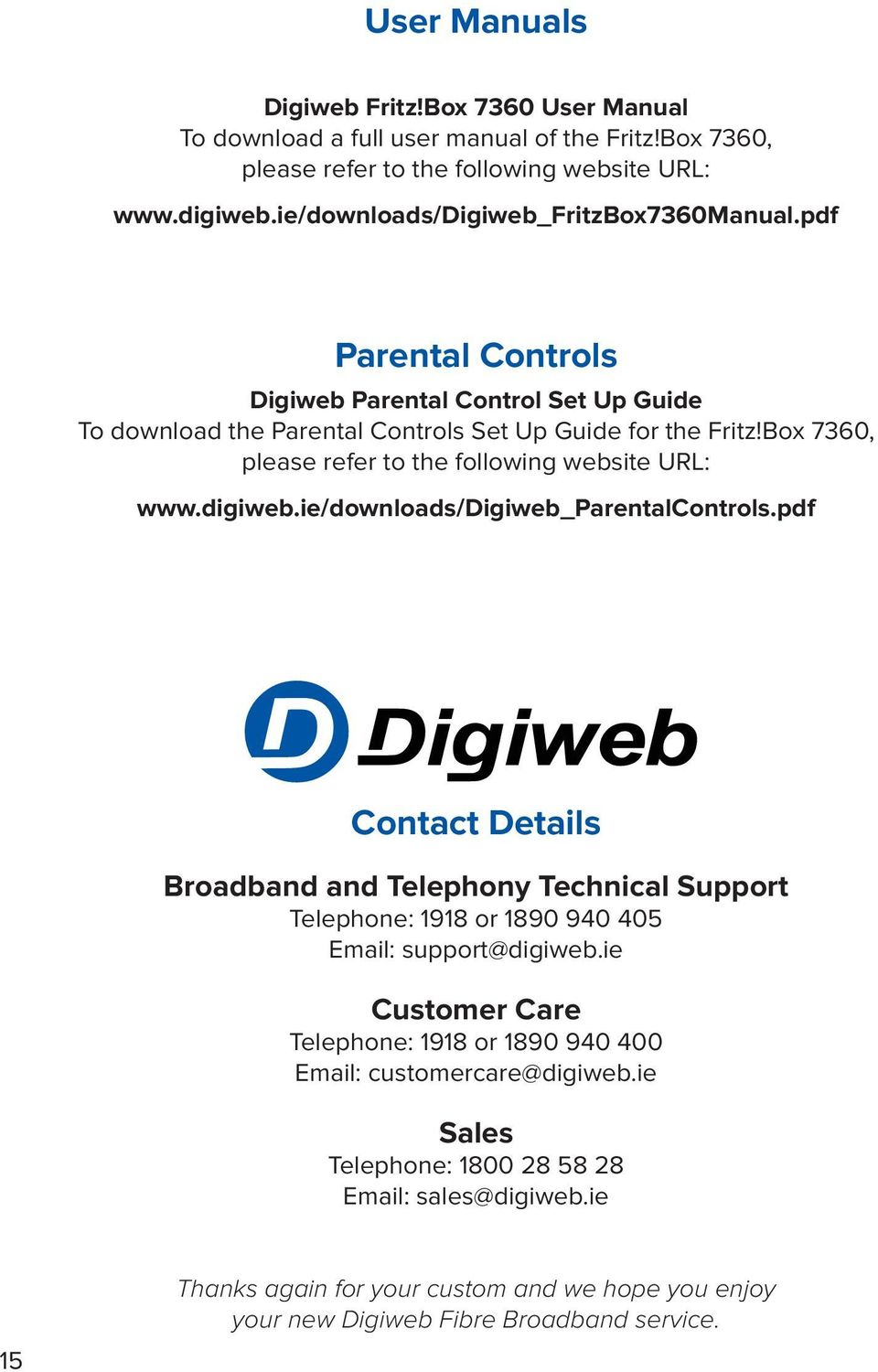 Box 7360, please refer to the following website URL: www.digiweb.ie/downloads/digiweb_parentalcontrols.