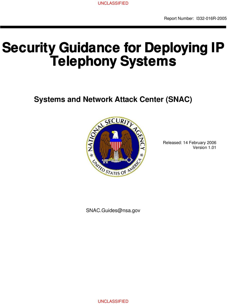 Systems and Network Attack Center (SNAC)
