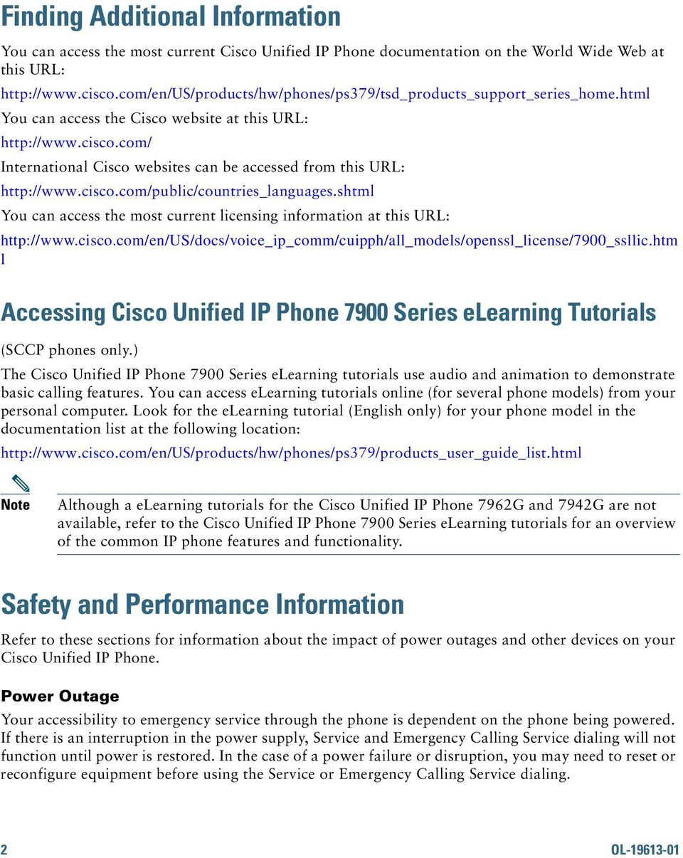com/ International Cisco websites can be accessed from this URL: http://www.cisco.com/public/countries_languages.shtml You can access the most current licensing information at this URL: http://www.